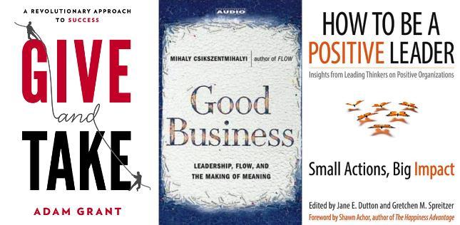 5 Zingers on Positive Leadership by Kim Cameron