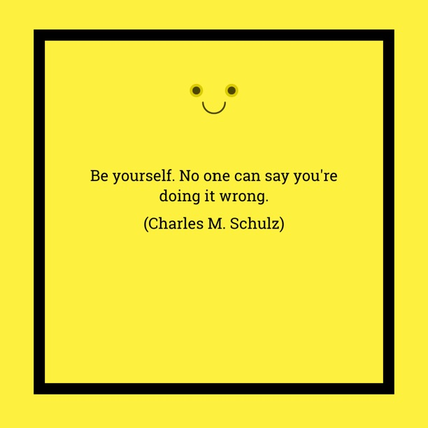 Be Yourself - Schulz