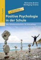 Positive Psychologie in der Schule